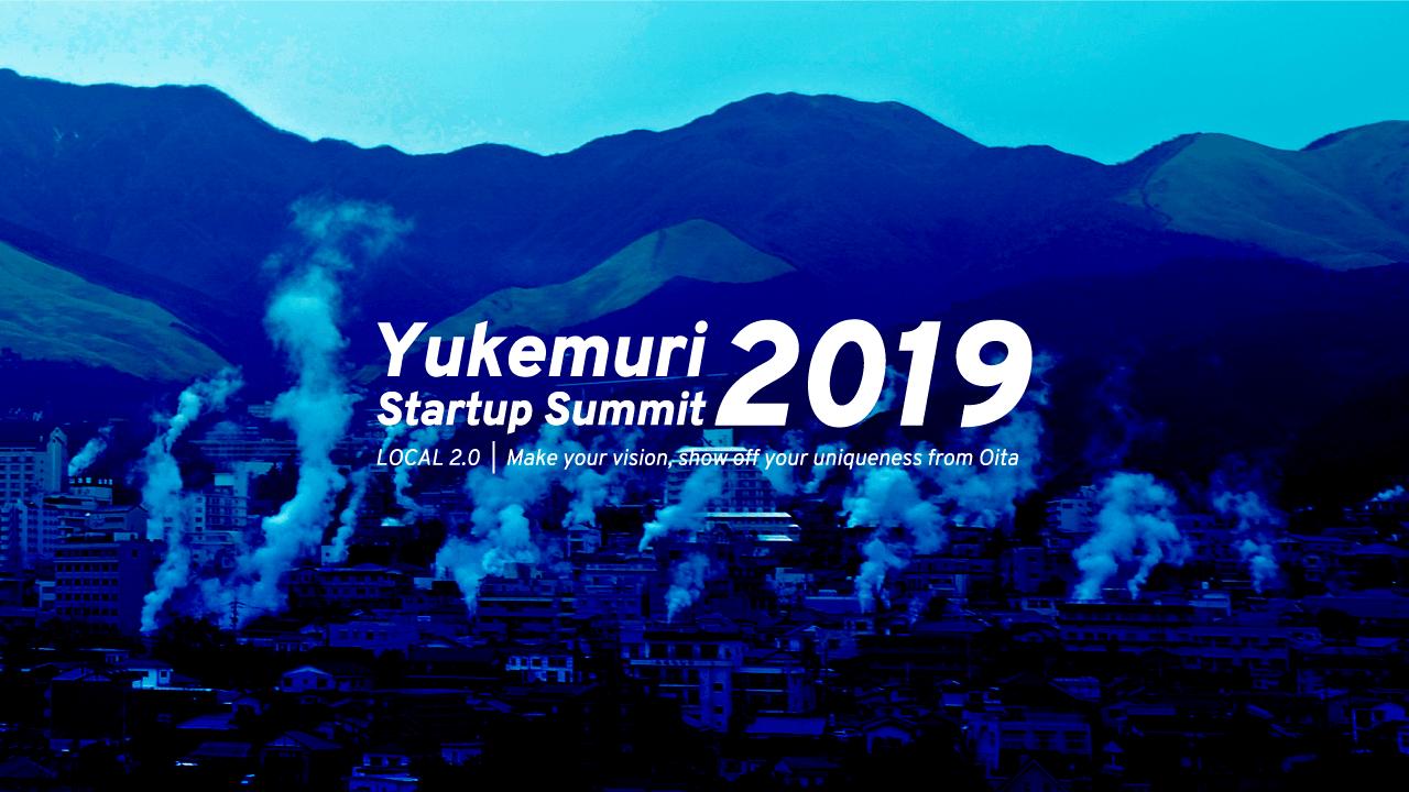 Yukemuri Startup Summit 2019に登壇しました。